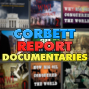 Watch Corbett Report documentaries for free