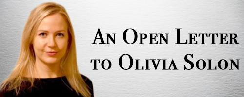 An Open Letter to Olivia Solon